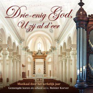 CD Drie-enig God, U zij al d'eer